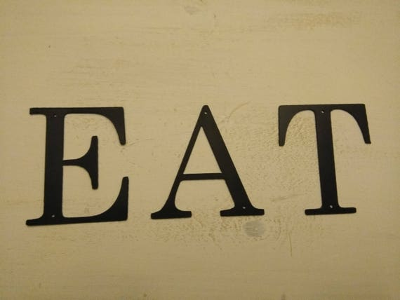 Eat sign Metal Letters Wall Decor Rustic Letters