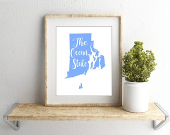 Rhode Island state nickname- The Ocean State- INSTANT DIGITAL DOWNLOAD wall art, 4 colors