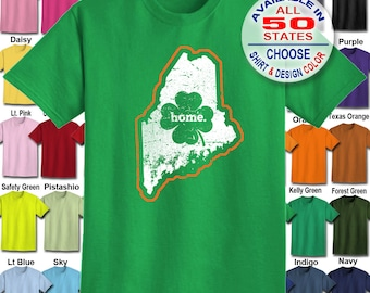 Maine Home State Irish Shamrock  T-Shirt - Adult Unisex - We carry sizes S - 5XL in 30 Colors!