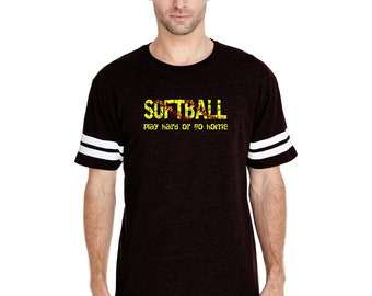 Softball Play Hard or Go Home Softball Games Team Apparel   Men Football Fine Jersey Tee