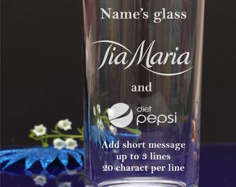 Engraved/Personalised Hiball,Mixer,Tumbler glass. TiaMaria and Diet Pepsi Birthday/Christmas/Any party gift 105