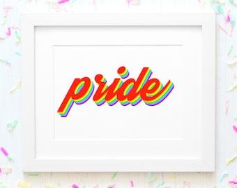 Pride - rainbow retro font - Print Art Poster Quote - Digital Download Instant Art Print Poster 8x10 jpeg - pride rainbow love