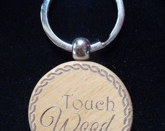 Engraved 'Touch Wood'  Chunky Wooden Keyring - Personalised / Gift Boxed