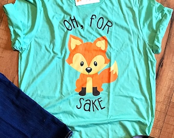 Oh, for fox sake jersey tee
