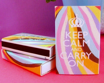 KEEP CALM and carry on MATCHES