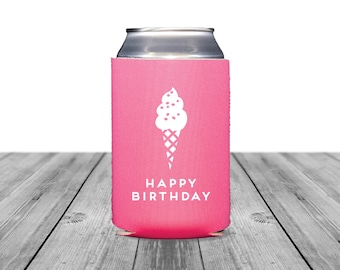 Happy Birthday Neoprene Can Coolers, Personalized Coolies, Wedding, Bachelorette, Custom Can Coolers, Can Hugger, Birthday, Ice Cream, 1266