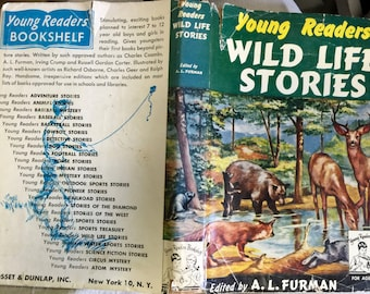 Young Readers Wild Life Stories, edited by A.L. Furman, Illustrated by Charles Geer, Grosset & Dunlap, Inc., 1951