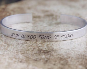 She Is Too Fond Of Books / Literary Jewelry / Literary Bracelet / Louisa May Alcott Jewelry / Inspirational Jewelry