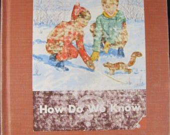 How Do We Know? // 1945 Hardback // Vintage Grade School Science Textbook // Rare School Book