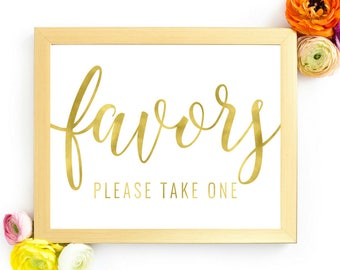 DIY PRINTABLE Gold Wedding Favors Sign | Instant Download | Wedding Ceremony Reception Sign | Gold Foil Calligraphy Table Decor| Suite | WS1