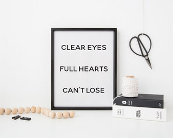 Clear Eyes Full Hearts Can't Lose, Friday Night Lights Quote, Dillon Panthers, Digital Print, Instant Download, Wall Decor, Football Art