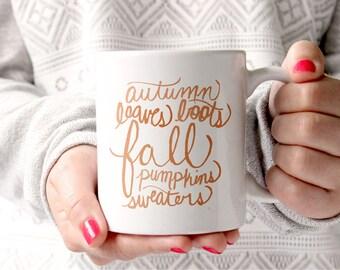 Fall Mug Hand Lettered Fall Gift Autumn Mug With Sayings Holiday Mug Gift for Her
