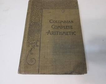 Complete Course Columbian  Arithmetic 1901