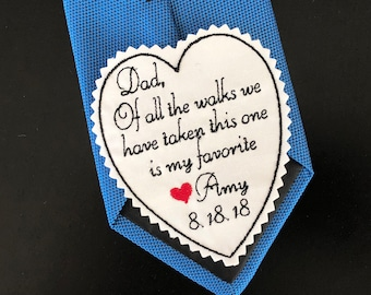 Father of Bride Gift, Wedding Tie Patch, Personalised Heart Tie Patch, Of all the walks,Custom Tie Patch,Embroidered,iron on option