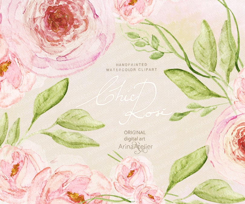 Chic Rose Watercolor CLIPART - Handpainted flowers, Wedding Florals ...