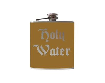 Holy Water FLASK- alcohol, liquor, booze, wedding, bridal party, hip- whiskey, Personalized Custom - YOU pick COLOR