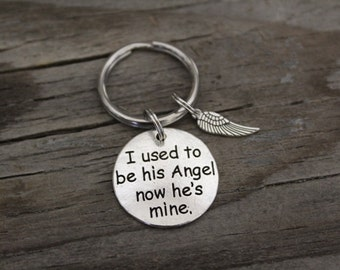 I Used To Be His Angel Now He's Mine - Memorial Keyring/Keychain/Zipper Pull - Lost Father - Lost Grandfather - Lost Husband - Lost Son-Wing