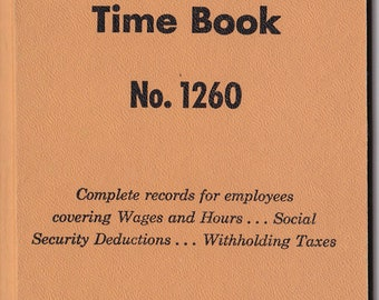 Vintage Boorum & Pease Weekly Accounting Social Security Time Book No. 1260 for BOOK ARTS