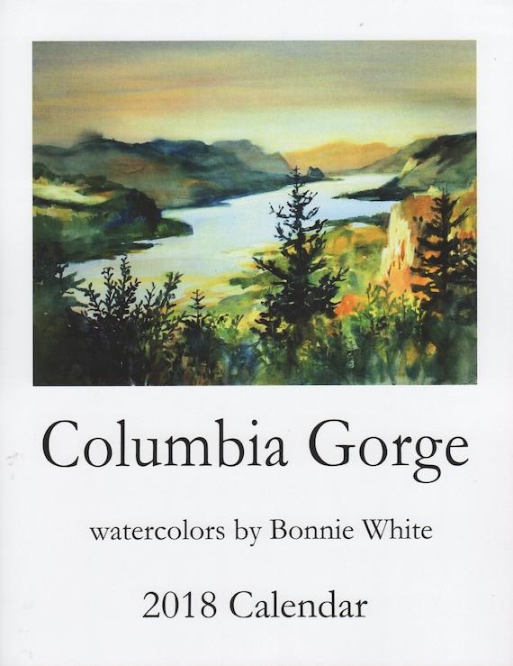 Columbia Gorge Calendar - Bonnie White - 2018 Columbia River Gorge Calendar - art calendar - watercolor calendar