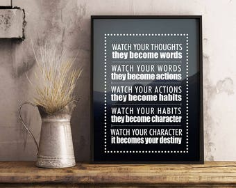 Watch your thoughts, they become words