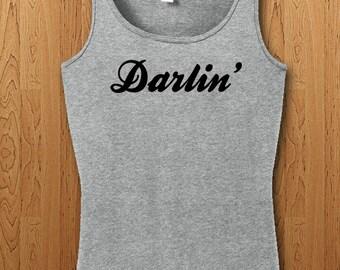 Darlin' Shirt cute womens mens Tank top
