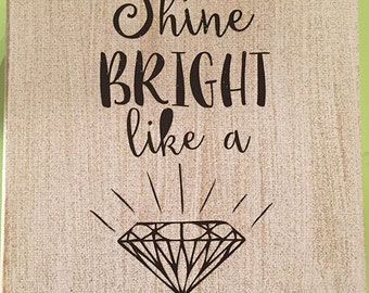 Shine Bright Like a Diamond Canvas Art