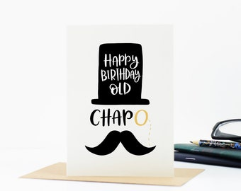 Funny birthday card - Card for Dad - Happy Birthday Old Chap - Funny Cards - Card for him