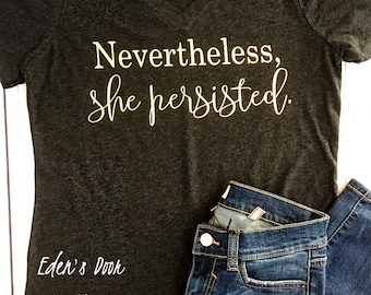 Nevertheless, She Persisted. Women's Relaxed Fit T-Shirt Elizabeth Warren Shirt