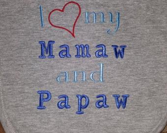 I love Mamaw and Papaw bib