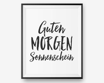 Guten Morgen Sonnenschein German Good Morning Sunshine, Typography Printable, Bedroom Decor, Baby Nursery Decor  - Digital Download