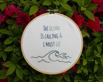 The Ocean is Calling & I Must Go Hoop - Hoop Art - Home Decor - 6in Hoop