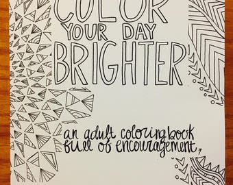 Color Your Day Brighter: An Adult Coloring Book Full of Encouragement