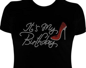 Birthday Girl It's My Birthday T-Shirt Shirt Bling Rhinestone Shirt Regular Adult and Ladies Tees Tee RED shoe