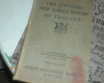 Antique (1911) hard-cover copy of The Ontario High School History of England text published by Morang written by George M. Wrong, Complete