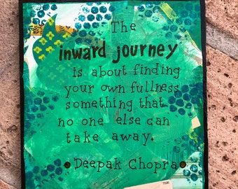 The Inward Journey - Deepak Chopra Mixed Media Quote