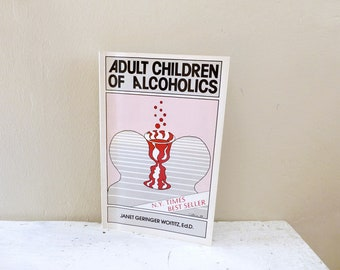 Adult Children of Alcoholics by Janet G. Woitzits, paper back book, vintage book, self help book, psychology book, vintage book