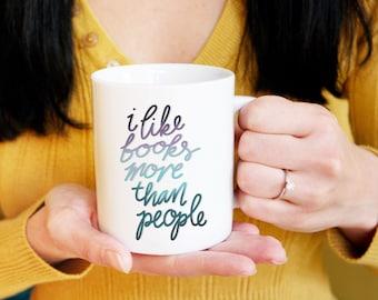 Bookish Coffee Mug - Books And People - Book Tea, Book Lover, Feminist, Book Nerd, Librarian, Bookstagram Prop, Teen Girl Gift, Funny Mug