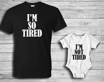 Father's Day / So Tired / Matching shirts / Father daughter / Father son / Matching dad shirt / Gifts for Dad / Custom shirts / Vinyl
