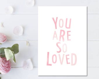 Girl Nursery Decor, You Are So Loved Print, Pink Wall Art For Girls, Childrens Room Poster, Nursery Prints