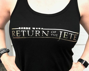 """Iron-On-""""Barre Wars, Return of the Jete'"""""""
