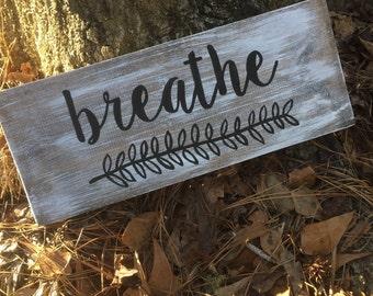 Breathe sign, pallet sign