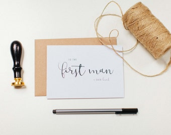 To The First Man I Ever Loved [Father] - Wedding Day Card