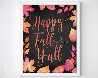 Happy Fall Y'all, Fall Printable Art, Fall Print, Autumn Print, Autumn Wall Art, Fall printable quote, Hello Fall Printable, Fall Home Decor