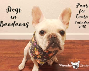 Dogs in Bandanas 2018 Calendar - Paws for Cause - Proceeds Support German Shepherd Rescue of Northern California