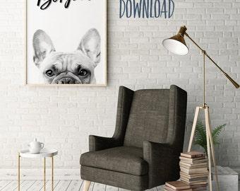 French Bulldog Print - Bonjour | Home Decor Wall Art | Printable | 8x10 | 11x14 | 16x20 | 18x24 | 20x24 | 24x36 {DOWNLOAD}