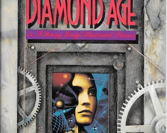 Diamond Age Neil Stephenson First Edition Hardback February 1995 Science Fiction Steampunk Post Cyberpunk Hugo Locus Award Winner