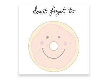 Donut post its | Donut sticky notes | Donut forget to | Cute and Fun Sticky Notes