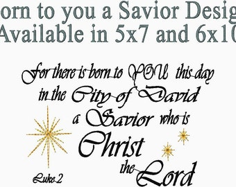 Christmas Embroidery Design Luke 2 Born to You Christ The Lord