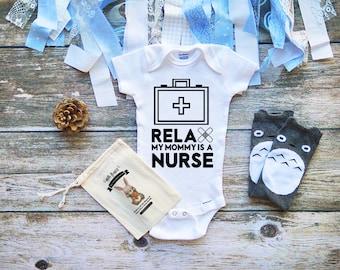 Relax My Mommy is a Nurse Baby Onesie - Keep Calm Mom is a Nurse - My Mom is a Nurse Shirt - Nurse Onesie - Nurse like my Mommy - M250
