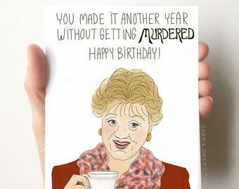 You Didn't Get Murdered, Funny Birthday Card, Birthday Card Funny, Birthday Card for her, Birthday Card for Mom, birthday card best friend